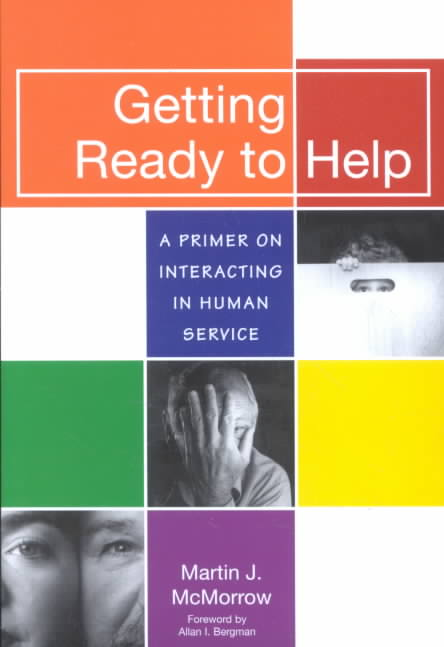 Getting Ready to Help By McMorrow, Martin J.